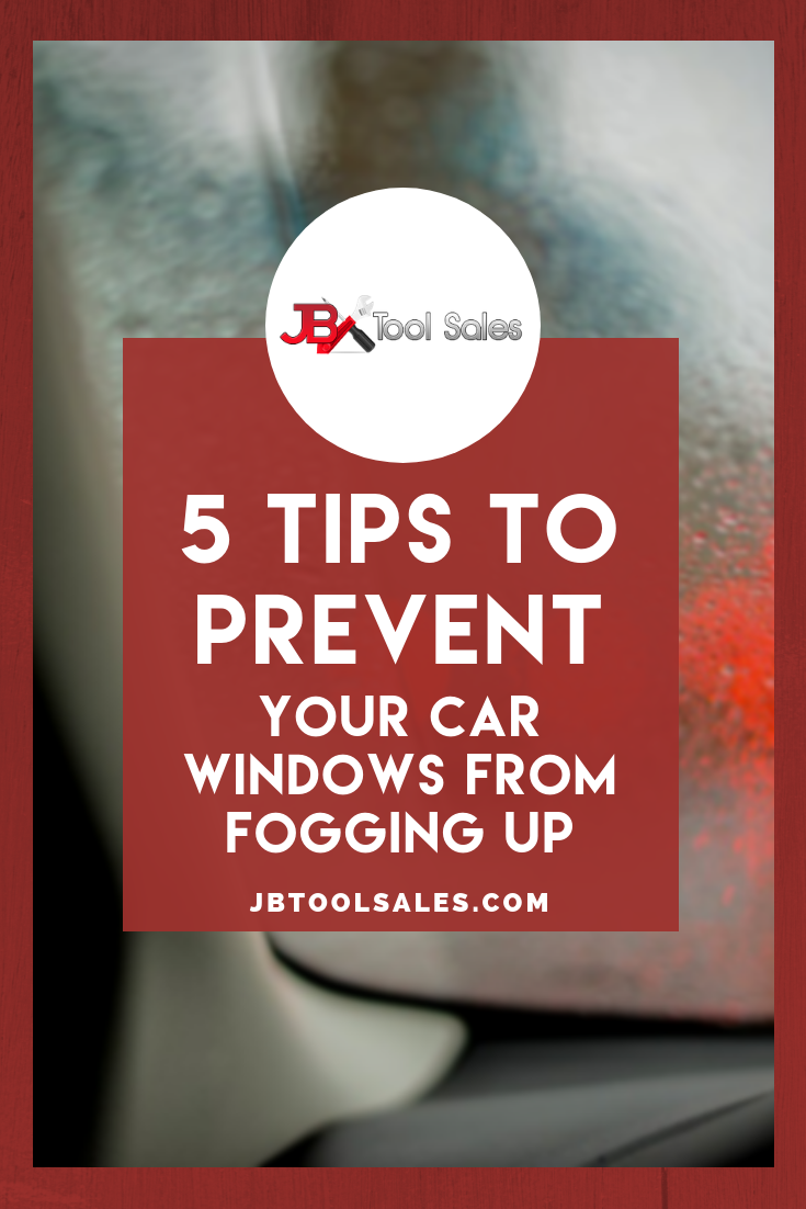 5 Tips to Prevent Your Car Windows From Fogging Up - JB ...